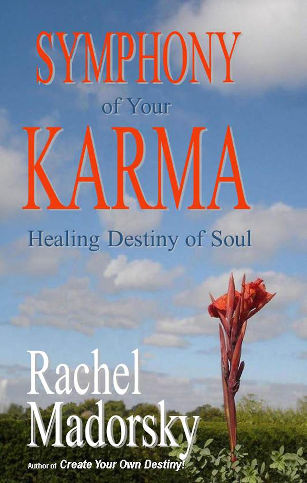 Download Symphony of Your Karma: Healing Destiny of Soul pdf epub