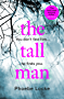 The Tall Man: A page-turning thriller for the summer
