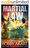 Martial Law: A Post-Apocalyptic Fiction Series (The Boston Brahmin Book 3)