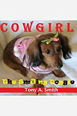 Cowgirl the Smiling Doggie Kindle Edition
