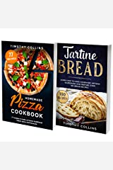 Artisan Pizza Cookbook: 2 Books In 1: 77 Recipes (x2) For Baking Homemade Sourdough Pizza Dough At Home Kindle Edition
