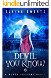 The Devil You Know (Black Shadows Book 1)