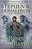 The Runes of the Earth: The Last Chronicles of Thomas Covenant: The Last Chronicles of Thomas Convenant