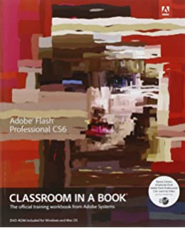 Adobe fireworks cs6 classroom in a book adobe creative team adobe flash professional cs6 classroom in a book fandeluxe Choice Image