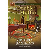 Double or Muffin (A Merry Muffin Mystery Book 7)
