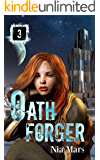 Oath Forger (Book 3): A Reverse Harem Sci-fi Romance