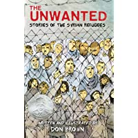 Brown, D: Unwanted: Stories of the Syrian Refugees
