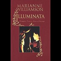 Illuminata: Thoughts, Prayers, Rites of Passage (English Edition)