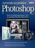 Aprenda na Prática Photoshop - Volume 1