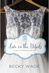 Love in the Details: A November Wedding Story (A Year of Weddings Novella) Kindle Edition