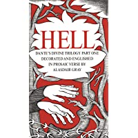 HELL: Part One: Hell. Decorated and Englished in Prosaic Verse by Alasdair Gray