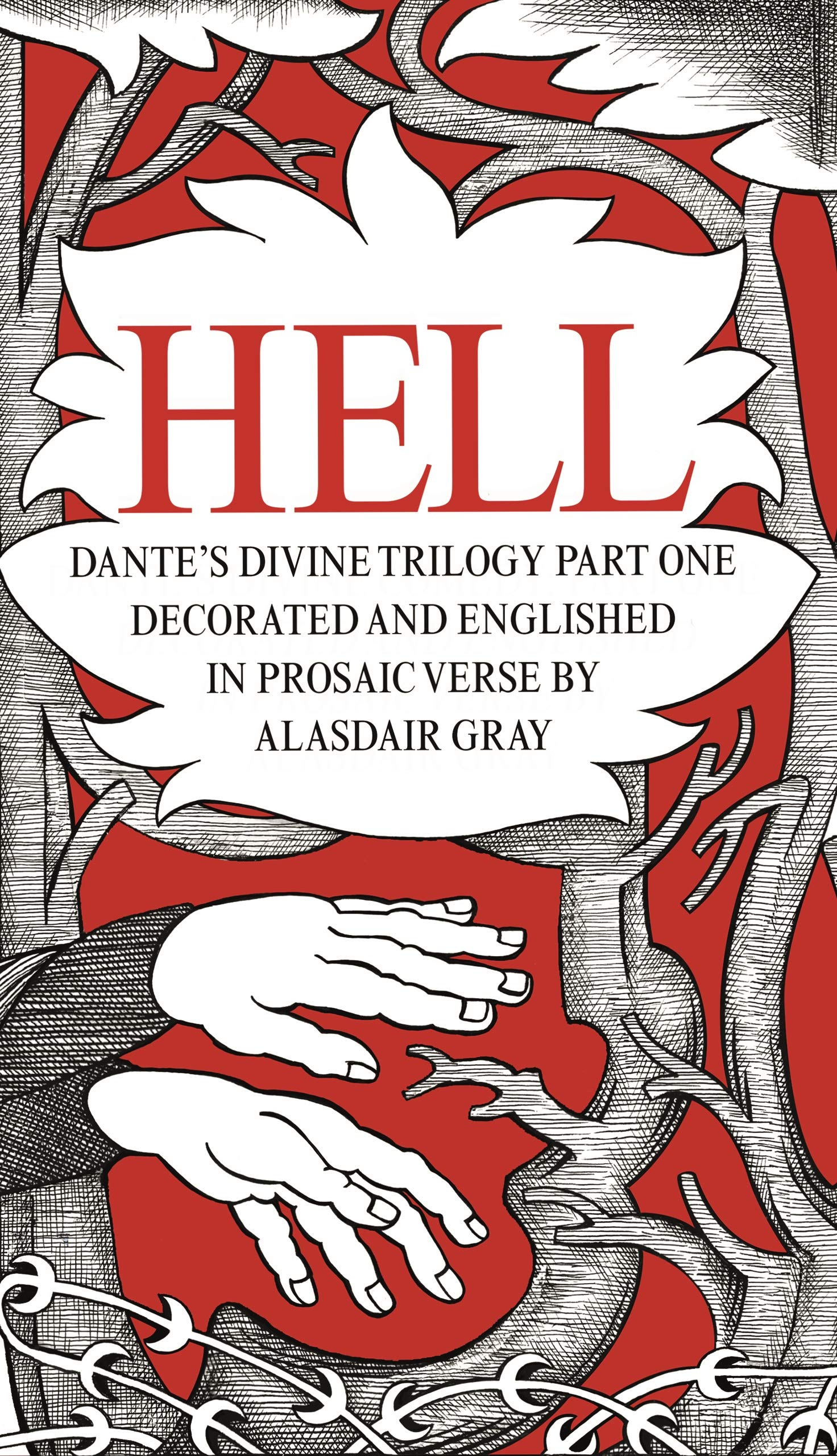 HELL: Dante's Divine Trilogy Part One  Decorated and Englished in