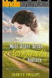 Mail Order Bride Margaret's Journey (Montana Valley Brides Series Book 3)