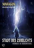 NINRAGON 01: Stadt des Zwielichts (Verlorene Hierarchien) (NINRAGON – Die Serie)