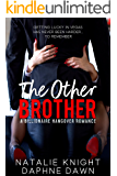 The Other Brother: A Billionaire Hangover Romance (English Edition)