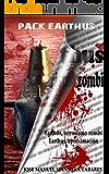 Pack Earthus: Earthus, terrorismo zombi y Earthus, aproximación