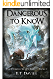 Dangerous To Know: The Chronicles of Breed: Book One (English Edition)