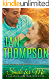Smile for Me: Interracial Christian Romance Novel: Island Summer in the Bahamas (Vacation Sweethearts Book 1)