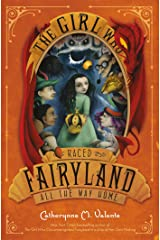 The Girl Who Raced Fairyland All the Way Home Paperback
