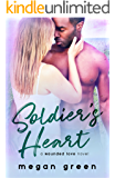 Soldier's Heart: a Wounded Love Military Romance