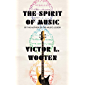 The Spirit of Music: The Lesson Continues