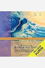 The Essence of the Bhagavad Gita: Explained by Paramhansa Yogananda Audible Audiobook