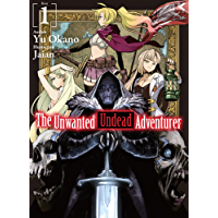 The Unwanted Undead Adventurer: Volume 1 (English Edition)