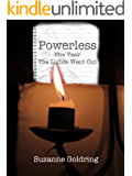 Powerless – the year the lights went out