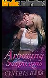 Arousing Suspicions: An Amnesia Romance