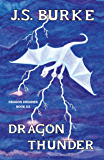 Dragon Thunder (Dragon Dreamer Book 3)