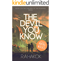 THE DEVIL YOU KNOW (Children Of The Mountain Book 2)