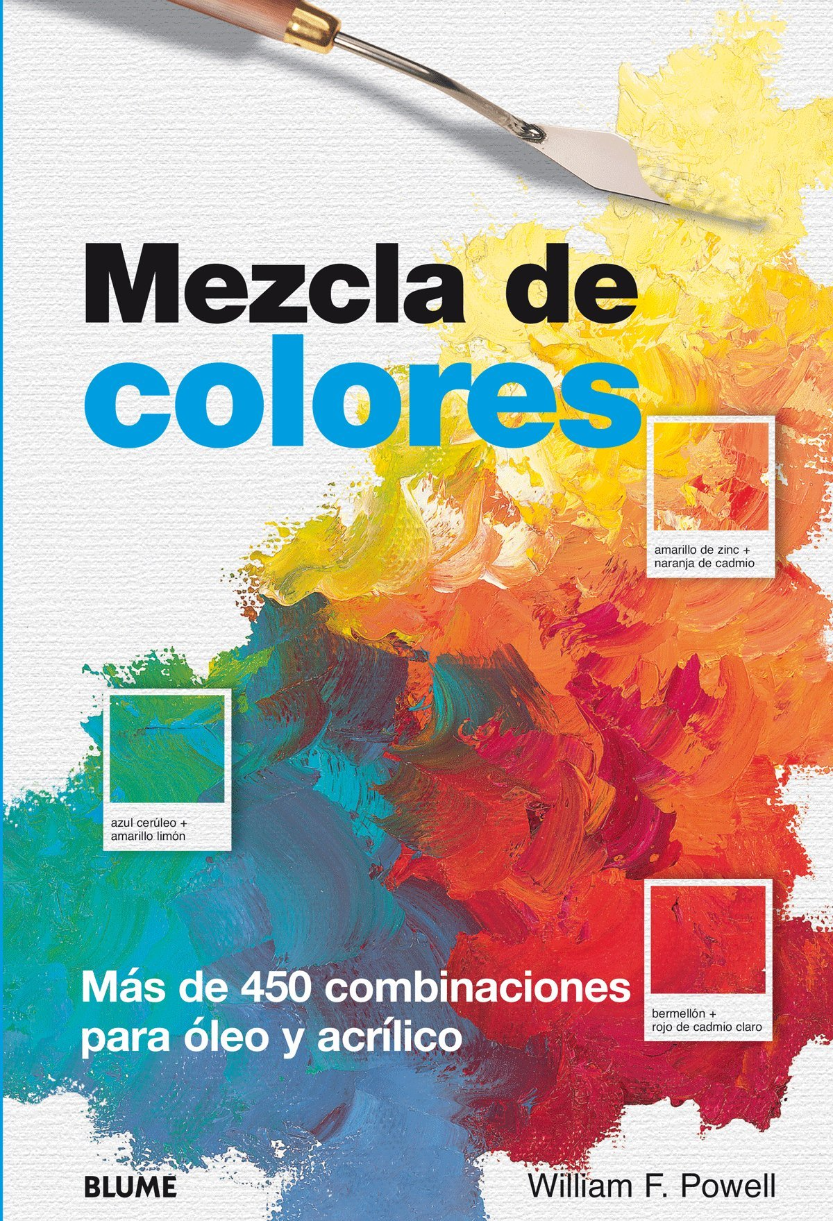 Mezcla De Colores Spanish Edition William F Powell - Mezcla-de-colores