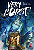 Vers l'ouest, Tome 3 :