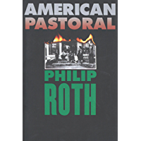 American Pastoral (American Trilogy Book 1) (English Edition)