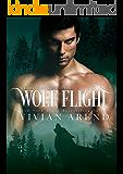 Wolf Flight: Northern Lights Edition (Granite Lake Wolves Book 2)