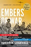 Embers of War: The Fall of an Empire and the Making