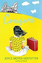 Comfort (Bakers Mountain Stories)