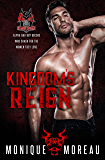 Kingdom's Reign: A Bad Boy Biker Romance (The Demon Squad MC Book 1)