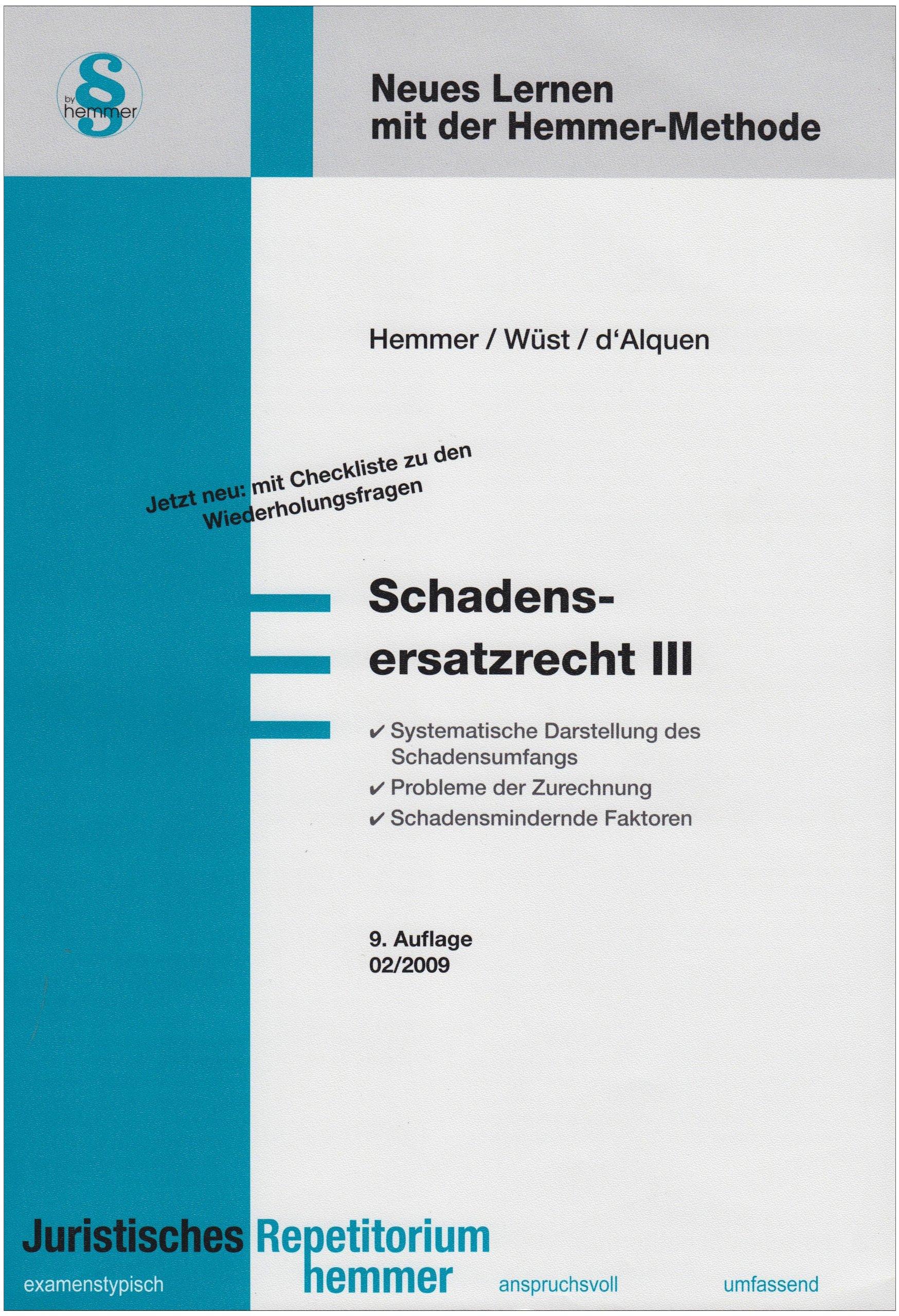 Schadenersatzrecht III
