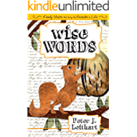 Wise Words: Family Stories That Bring the Proverbs to Life (English Edition)