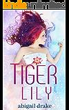 Tiger Lily (Dark Blossoms Book 1)