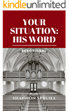 Your Situation: His Word: Devotional