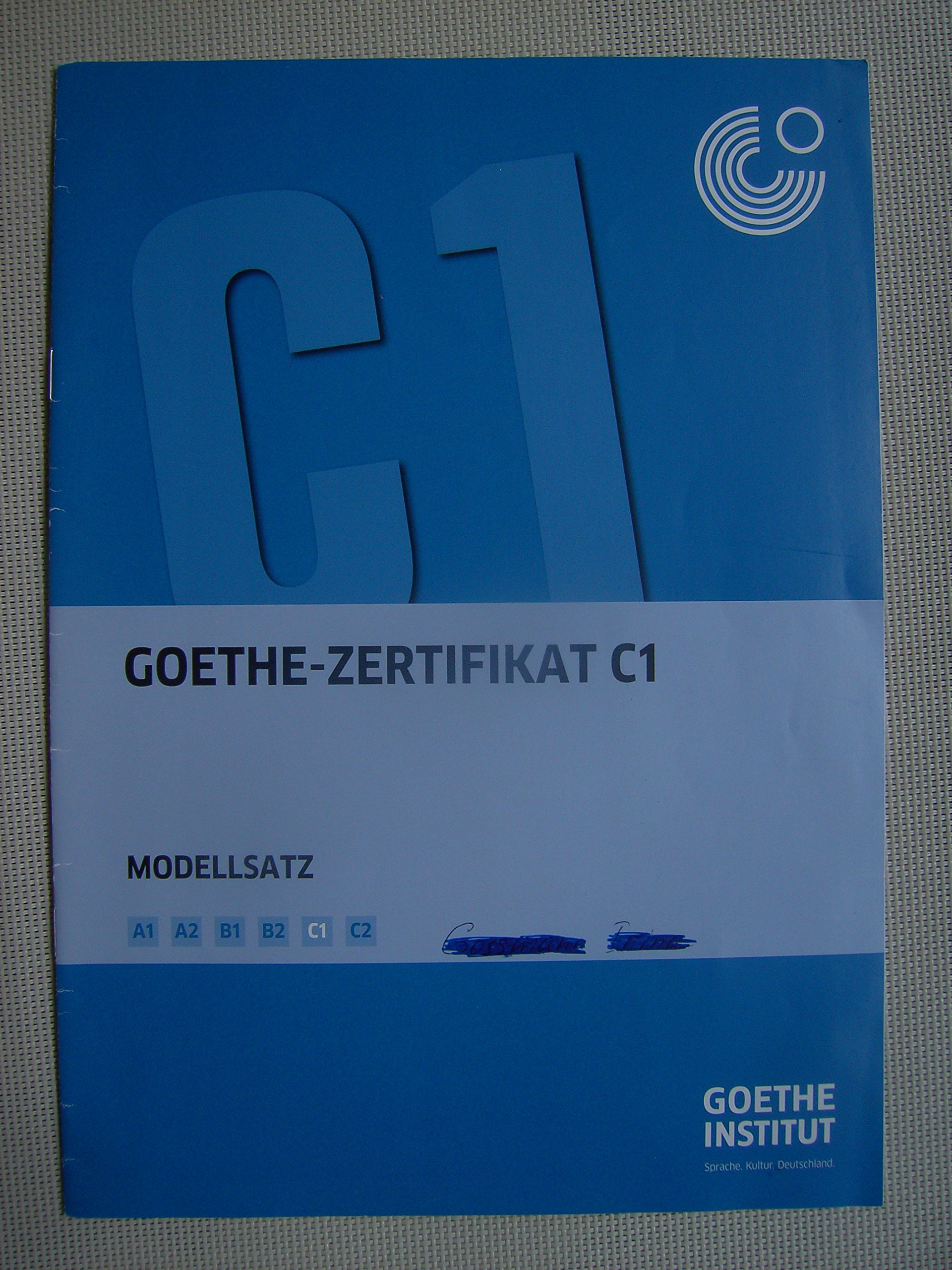 Goethe Zertifikat C1 Modellsatz Kandidatenblätter Prüferblätter