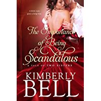 The Importance of Being Scandalous (Tale of Two Sisters Book 1) (English Edition)