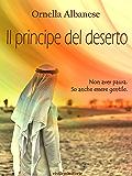 Il principe del deserto (Vivi le mie storie)