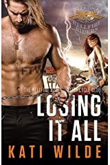 Losing It All (The Hellfire Riders Book 7) Kindle Edition