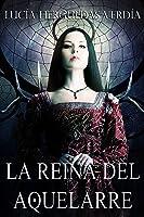 La Reina Del Aquelarre (saga Pieles Rojas