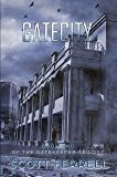 Gate City (The Gatekeeper Trilogy Book 2)