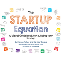 The Startup Equation: A Visual Guidebook to Building Your Startup (English Edition)