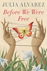 Before We Were Free Kindle Edition